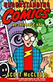 Understanding Comics (Turtleback School & Library Binding Edition) (0613027825) by Scott McCloud