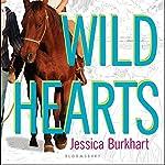 Wild Hearts: An If Only Novel   Jessica Burkhart
