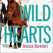 Wild Hearts: An If Only Novel (       UNABRIDGED) by Jessica Burkhart Narrated by Erin Moon