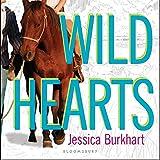 Wild Hearts: An If Only Novel ~ Jessica Burkhart