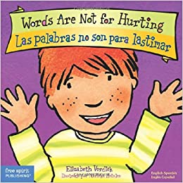 Words Are Not for Hurting / Las palabras no son para lastimar (Best