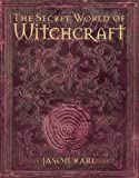Secret World of Witchcraft