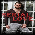 Serial Love: Saints Protection & Investigation | Maryann Jordan