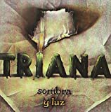 Sombra Y Luz by Triana (2002-10-04)