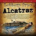 Letters from Alcatraz Hörbuch von Michael Esslinger Gesprochen von: Emil Nicholas Gallina