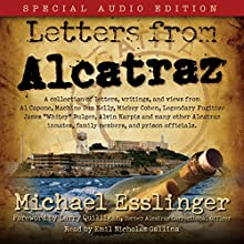 Letters from Alcatraz Audiobook by Michael Esslinger Narrated by Emil Nicholas Gallina