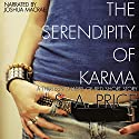 The Serendipity of Karma: 13 Shades of Red Audiobook by S.A. Price Narrated by Joshua Macrae