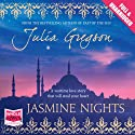 Jasmine Nights (       UNABRIDGED) by Julia Gregson Narrated by Julia Franklin
