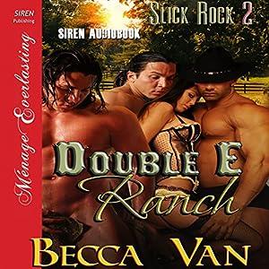 Double E Ranch: Slick Rock 2 Audiobook
