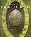 Alexandra Hendrikoff: Metamorphosis