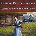 Letters of a Woman Homesteader Audiobook by Elinore Pruitt Stewart Narrated by Rebecca Burns