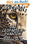 Das Leoparden-Phantom - Kenia / Lamu...