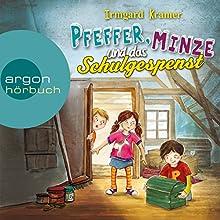 Pfeffer, Minze und das Schulgespenst Hörbuch von Irmgard Kramer Gesprochen von: Stefan Kaminski