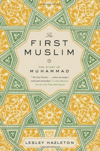The First Muslim: The Story of Muhammad - Malaysia Online Bookstore