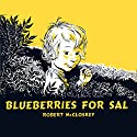 Blueberries For Sal Audiobook by Robert McCloskey Narrated by Owen Jordan