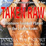 Taken Raw: First Time Gay for the Billionaire Football Player in the Locker Room | Janessa Davenport