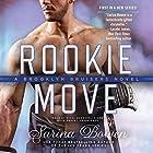 Rookie Move: The Brooklyn Bruisers Series, Book 1 Hörbuch von Sarina Bowen Gesprochen von: Nicol Zanzarella, Rock Engle