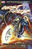 Ghost Rider Vol. 3: Trials and Tribulations (0785139117) by Jason Aaron