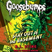 Classic Goosebumps: Stay Out of the Basement | R. L. Stine