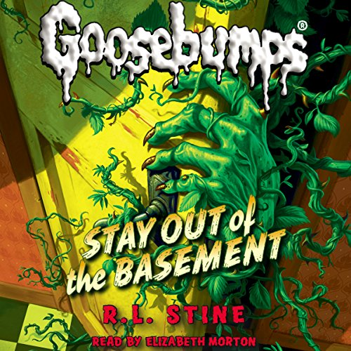 classic goosebumps stay out of the basement audiobook r l stine