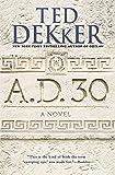 A.D. 30: A Novel