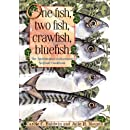 One Fish, Two Fish, Crawfish, Bluefish: The Smithsonian Sustainable Seafood Cookbook