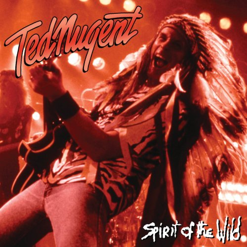 Ted Nugent-Spirit Of The Wild-CD-FLAC-1995-FRAY Download