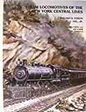 img - for Steam Locomotives of the New York Central Lines: NYC & Hudson River Railroad, Boston & Albany book / textbook / text book