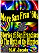 More San Fran '60s: San Francisco and the Birth of the Hippies (San Fran '60s:San Francisco and the Birth of the Hippies Book 2)
