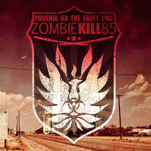 Phoenix on the Fault Line - Zombie Kill 85