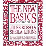 The New Basics Cookbook ~ Julee Rosso