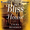 Bliss House (       UNABRIDGED) by Laura Benedict Narrated by Susan Ericksen
