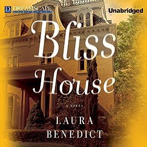 Bliss House Audiobook
