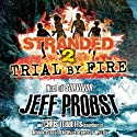 Trial by Fire Audiobook by Jeff Probst, Chris Tebbetts Narrated by Charles Carroll