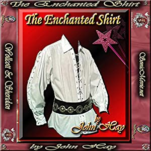 The Enchanted Shirt Audiobook