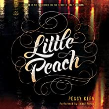 Little Peach (       UNABRIDGED) by Peggy Kern Narrated by Imani Parks