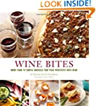 Wine Bites: Simple Morsels That Pair...