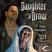 Daughter of the Drow: Forgotten Realms: Starlight & Shadows, Book 1 | Elaine Cunningham