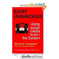 Egypt Unshackled: Using social media to @#:) the System