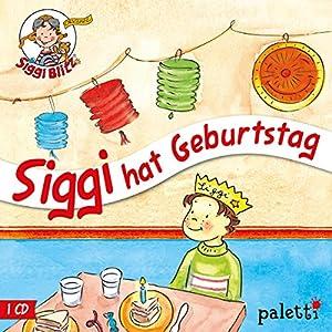 Siggi hat Geburtstag (Siggi Blitz) Hörspiel