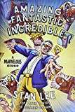img - for Amazing Fantastic Incredible: A Marvelous Memoir book / textbook / text book