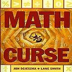 Math Curse | Jon Scieszka