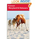 Frommer's Maryland & Delaware (Frommer's Complete Guides)