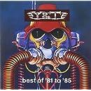 Best Of Y & T '81-'85