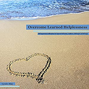 Overcome Learned Helplessness Audiobook