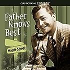 Father Knows Best: Maple Street Radio/TV von Ed James Gesprochen von: Robert Young