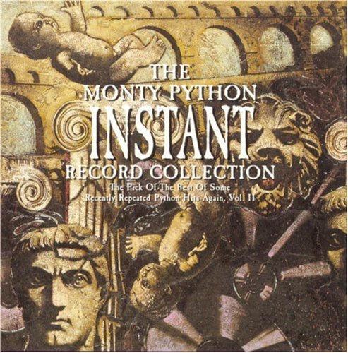 Monty Python - Instant Record Collection: The Pick Of The Best Of Some Recently Repeated Python Hits Again, Vol. 2 - Zortam Music