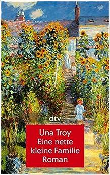 Eine nette kleine Familie. Großdruck. Roman.: Una Troy