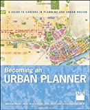 img - for Becoming an Urban Planner: A Guide to Careers in Planning and Urban Design book / textbook / text book