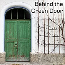 Behind the Green Door Audiobook by Mildred Wirt Narrated by Cheryl Adam